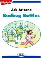 Ask Arizona: Bedbug Battles