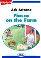 Ask Arizona: Fiasco on the Farm