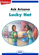 Ask Arizona: Lucky Hat