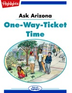 Ask Arizona: One-Way-Ticket Time