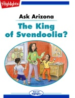 Ask Arizona: The King of Svendoolia