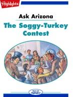 Ask Arizona: The Soggy Turkey Contest