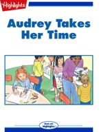 Audrey Takes Her Time