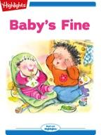 Baby's Fine