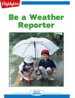 Be a Weather Reporter