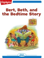 Bert, Beth, and the Bedtime Story