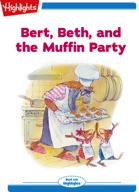 Bert, Beth, and the Muffin Party