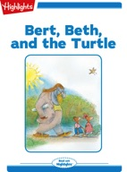 Bert, Beth, and the Turtle