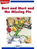 Bert and Mert and the Missing Pie
