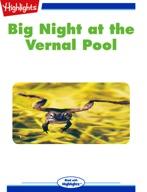 Big Night at the Vernal Pool
