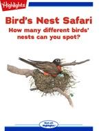 Bird's Nest Safari