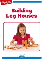Building Log Houses