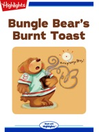 Bungle Bear's Burnt Toast
