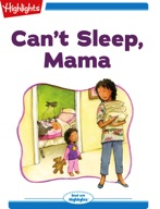 Can't Sleep, Mama