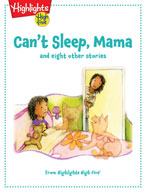 Can't Sleep, Mama and eight other stories