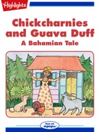 Chickcharnies and Guava Duff