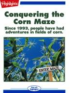 Conquering the Corn Maze