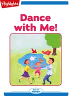 Dance With Me!