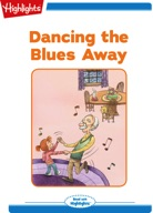 Dancing the Blues Away