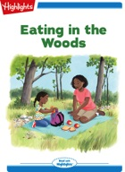 Eating in the Woods