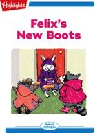 Felix's New Boots