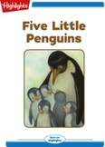 Five Little Penquins