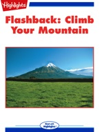 Flashback: Climb Your Mountain