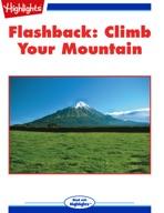 Flashback: Climb Your Mountain