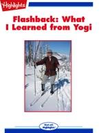 Flashback: What I Learned from Yogi