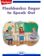 Flashbacks: Eager to Speak Out