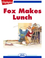 Fox Makes Lunch