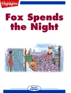 Fox Spends the Night
