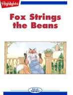 Fox Strings the Beans
