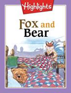 Fox and Bear