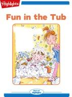 Fun in the Tub