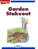 Garden Stakeout