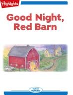 Good Night, Red Barn