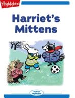 Harriet's Mittens