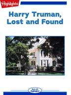 Harry Truman, Lost and Found