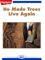 He Made Trees Live Again