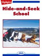 Hide-and-Seek School