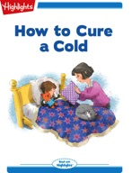 How to Cure a Cold