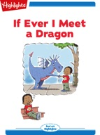 If Ever I Meet a Dragon