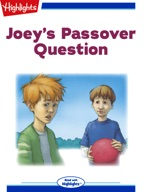 Joey's Passover Question
