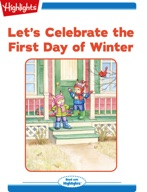 Let's Celebrate the First Day of Winter