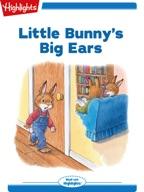 Little Bunny's Big Ears