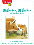 Little Fox, Little Fox and five other stories