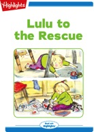 Lulu to the Rescue