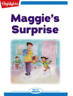 Maggie's Surprise