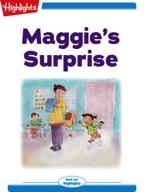 Maggie's Surprise